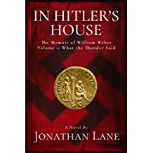 In Hitler's House Book One 1931-1939: A Story of Espionage and Stolen Love (English Edition)