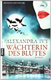 Wächterin des Blutes: Guardians of Eternity 6 - Roman