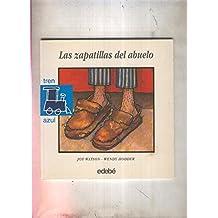 Tren azul numero 03: Las zapatillas del abuelo