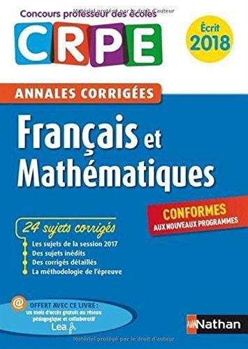 Annales CRPE 2018 : Français & Mathématiques