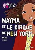 Kinra girls : Naïma et le cirque de New York