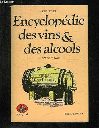 ENCYCLOPEDIE VINS ET ALCOOLS par ALEXIS LICHINE