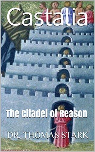 Castalia: The Citadel of Reason (The Truth Series Book 7) (English Edition)