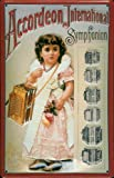 Blechschild Nostalgieschild Accordeon International Symphonion Akkordeon