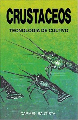 Crustáceos. Tecnología de cultivo