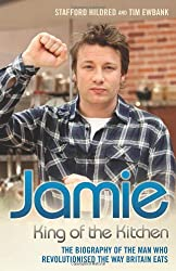 Jamie - King of the Kitchen by Stafford Hildred (2012-09-03)