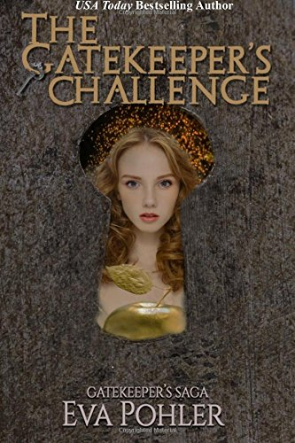 The Gatekeeper's Challenge: The Gatekeeper's Saga: Volume 2