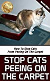 Stop Cats Peeing On The Carpet: How To Stop Cats From Peeing On The Carpet