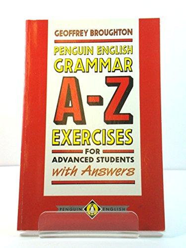 English Grammar A to Z: Exercises w.Ans (English Language Teaching S.) por Geoffrey Broughton