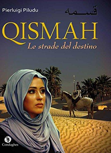 Qismah. Le strade del destino