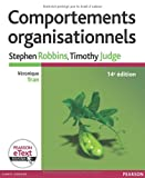 Comportements organisationnels 14e Ed. + eText - PEARSON (France) - 16/06/2011