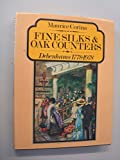 ISBN: 0091349109 - Fine Silks and Oak Counters: Debenhams, 1778-1978