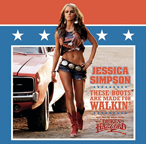 These Boots Are Made for Walkin' (Radio Edit) (Jessica Simpson)