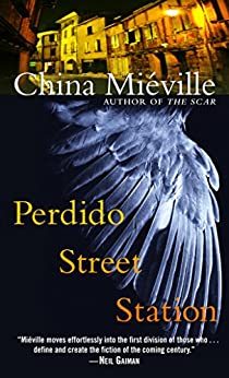Perdido Street Station (New Crobuzon) von [Miéville, China]