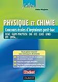 Physique et Chimie Concours écoles d'ingénieurs post-Bac - FESIC, GEIPI-Polytech, ENI,ECE, ESIEE...: FESIC, GEIPI-Polytech, ENI, ECE, ESIEE, EFREI, EPF, EPITA...