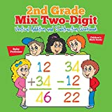 Best Baby Professor Baby Learning Books - 2nd Grade Mix Two-Digit Vertical Addition and Subtraction Review