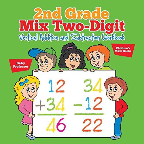 2nd Grade Mix Two-Digit Vertical Addition and Subtraction Workbook   Children's Math Books