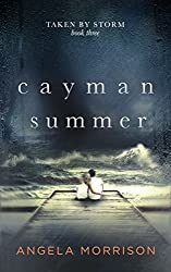 CAYMAN SUMMER: A Young Adult Romance (Taken by Storm Book 3) (English Edition)