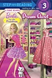 Dream Closet (Barbie: Life in the Dream House) (Step into Reading)