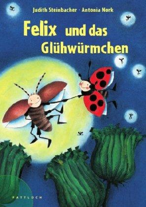 Preisvergleich Produktbild Felix und das Glühwürmchen