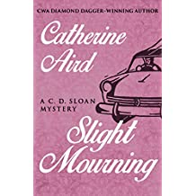 Slight Mourning (The C. D. Sloan Mysteries) (English Edition)