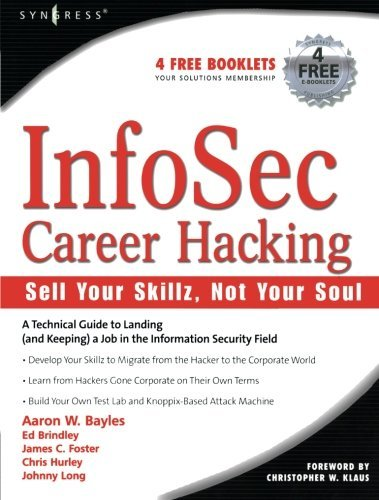 InfoSec Career Hacking: Sell Your Skillz, Not Your Soul by Aaron W. Bayles (2005-07-10)