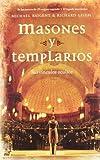 Masones Y Templarios. Sus Vinculos Ocultos: Sus V'inculos Ocultos/their Secret Links (Mr Dimensiones) (Spanish Edition) by Richard Leigh Michael Baigent (2005-04-14) - Richard Leigh Michael Baigent;Michael Baigent;Richard Leigh