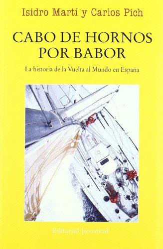 Cabo de Hornos por babor (EN EL MAR Y LA MONTAÑA)