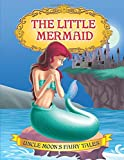 The Little Mermaid (Uncle Moon's Fairy Tales)