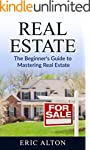Real Estate: The Beginner's Guide to...