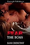 Fear the Boss (Deadly Duet Book 1)