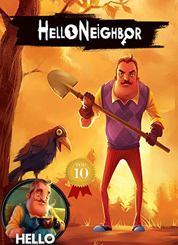 Hello Neighbor - Official Walkthrough and Strategy Guide - Expanded Version (English Edition)
