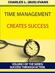 TIME MANAGEMENT CREATES SUCCESS