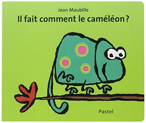 Il Fait Comment Le Cameleon?