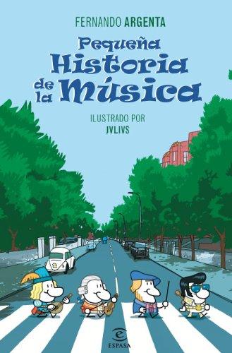 Pequeña historia de la Música (REFERENCIA ILUSTRADA)