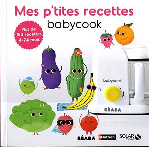 Mes p'tites recettes Babycook par Laurence HAURAT