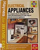 ISBN: 1859601049 - Electrical Appliances: The Complete Guide to the Maintenance and Repair of Domestic Electrical Appliances (Haynes for Home DIY)