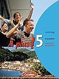 À plus ! - Ausgabe 2004: Band 5 (cycle long) - Grammatikheft