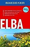 Baedeker Reiseführer Elba: mit GROSSER REISEKARTE - Heide Marie Karin Geiss