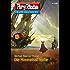 "Perry Rhodan 2748: Die Himmelsscherbe (Heftroman): Perry Rhodan-Zyklus ""Das Atopische Tribunal"" (Perry Rhodan-Die Gröβte Science- Fiction- Serie)"