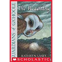 Guardians Of Ga'Hoole #7: The Hatchling