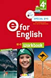 E for English 4e (éd. 2017) Workbook Spécial DYS - version papier
