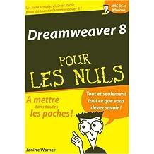 Dramweaver 8 Pour les Nuls