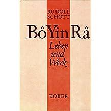 Bô Yin Râ: Leben und Werk. Ursprüngliche Fassung