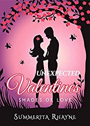 Unexpected Valentines: Shades of Love
