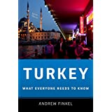 Turkey: What Everyone Needs to Know?