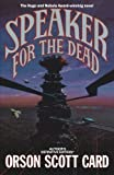 Speaker for the Dead (The Ender Quintet) by Orson Scott Card (1992-08-15)