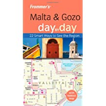 Frommer's Malta and Gozo Day by Day (Frommer′s Day by Day – Pocket)