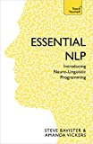 Essential NLP: An introduction to neurolinguistic programming (Teach Yourself)