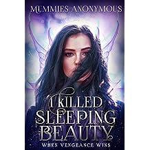 I Killed Sleeping Beauty: When Vengeance Wins